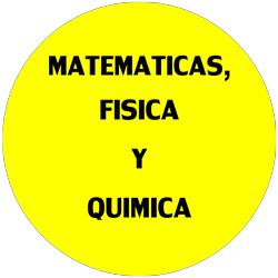 Matematicas, Fisica y Quimica